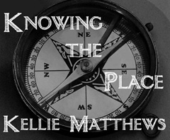 Knowing the Place, c. 2000 Kellie Matthews