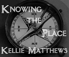 Knowing the Place, c. 2000 Kellie Matthews